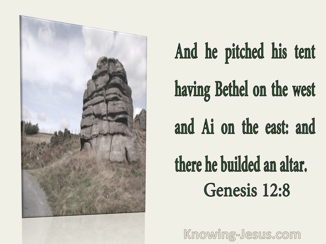 Genesis 12:8 He Pitched His Tent Having Bethel On the West And Ai On The East (utmost)01:06