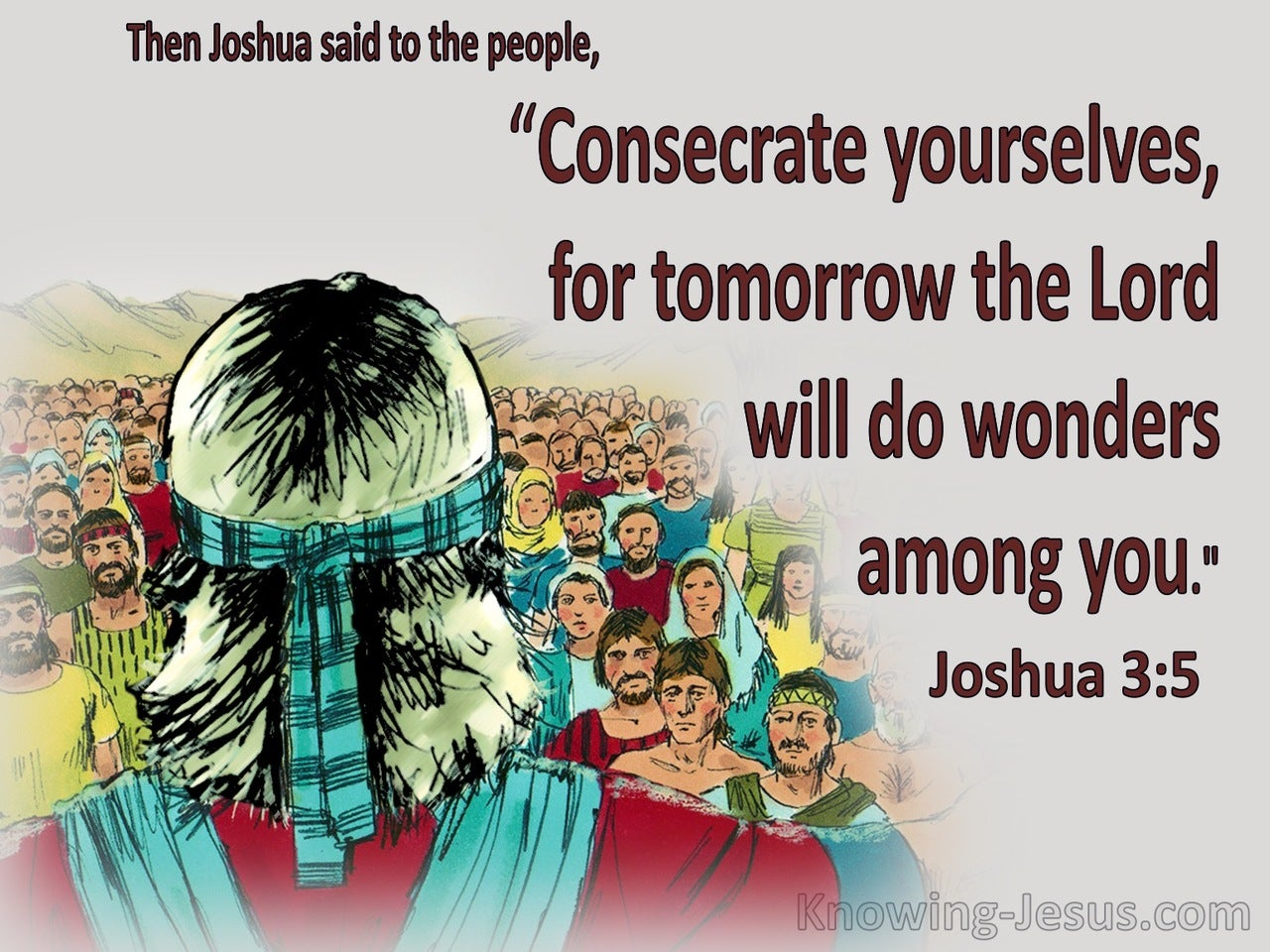 Joshua 3:5 Consecrate Yourselves (gray)