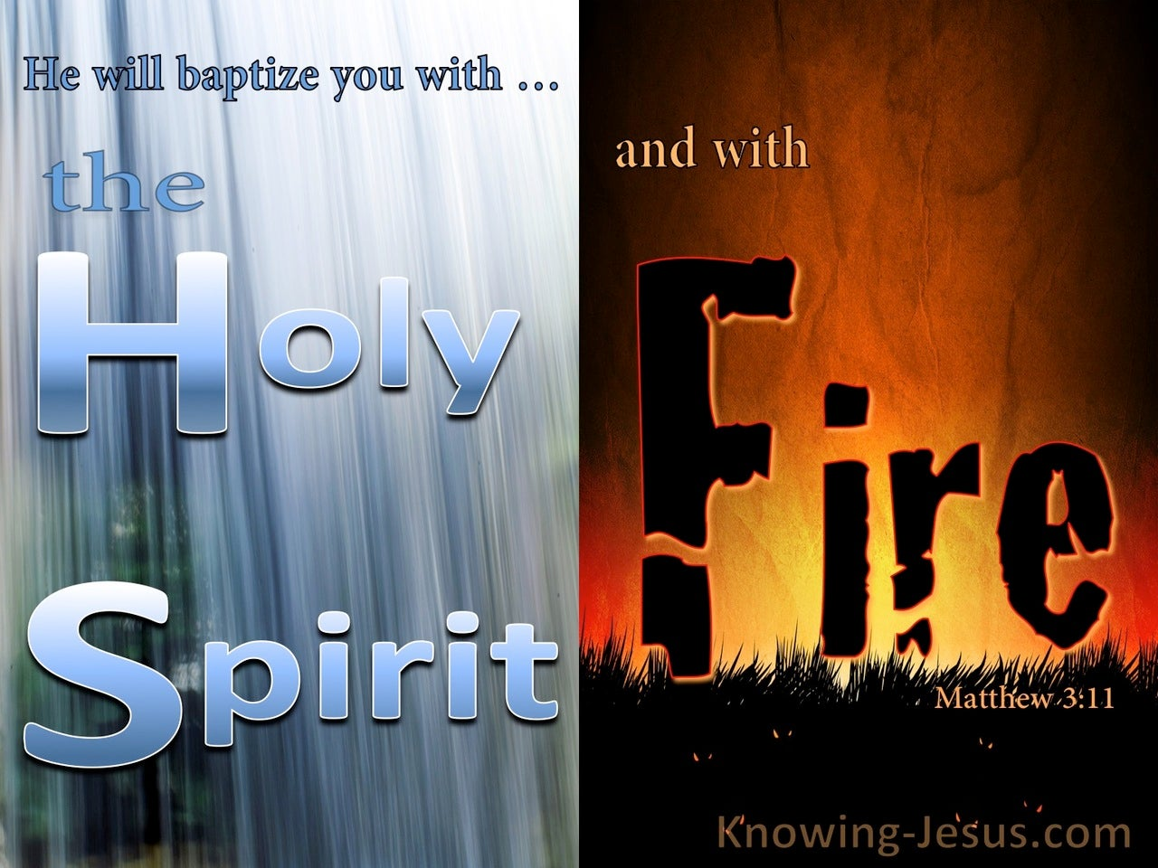 Matthew 3:11 He Will Baptise With The Holy Spirit And Fire (orange)