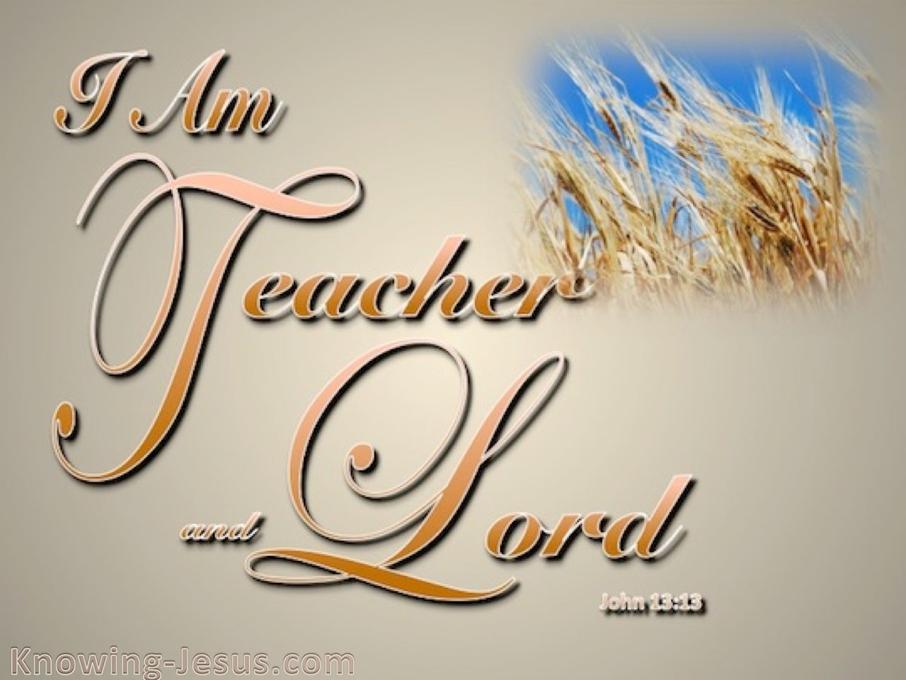 John 13:13 I Am Teacher And Lord (orange)