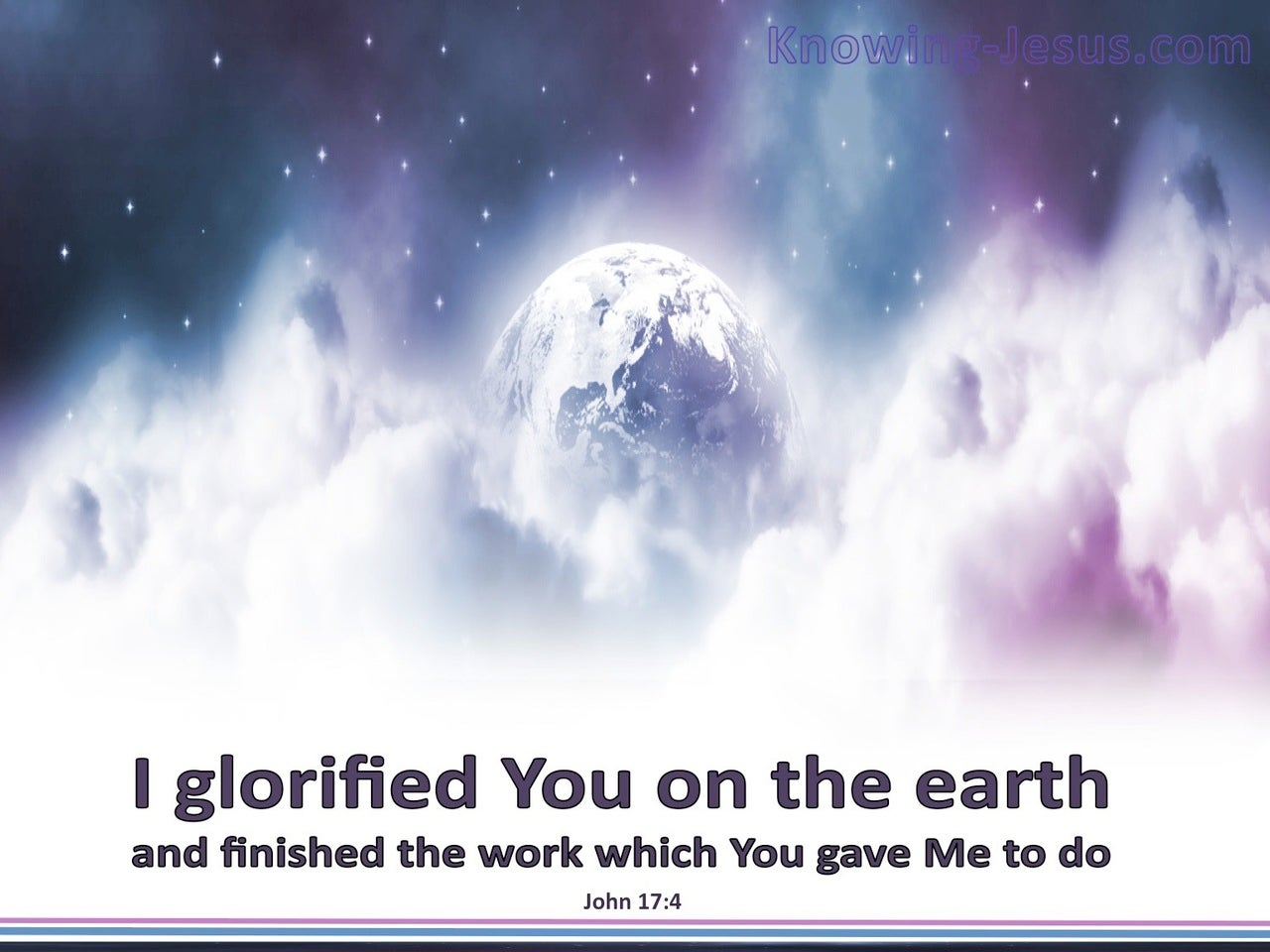 John 17:4 I Have Glorified You (blue)
