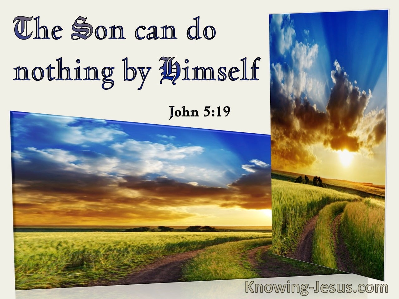 John 5:19 The Son Can Do Nothing By Himself (windows)01:30