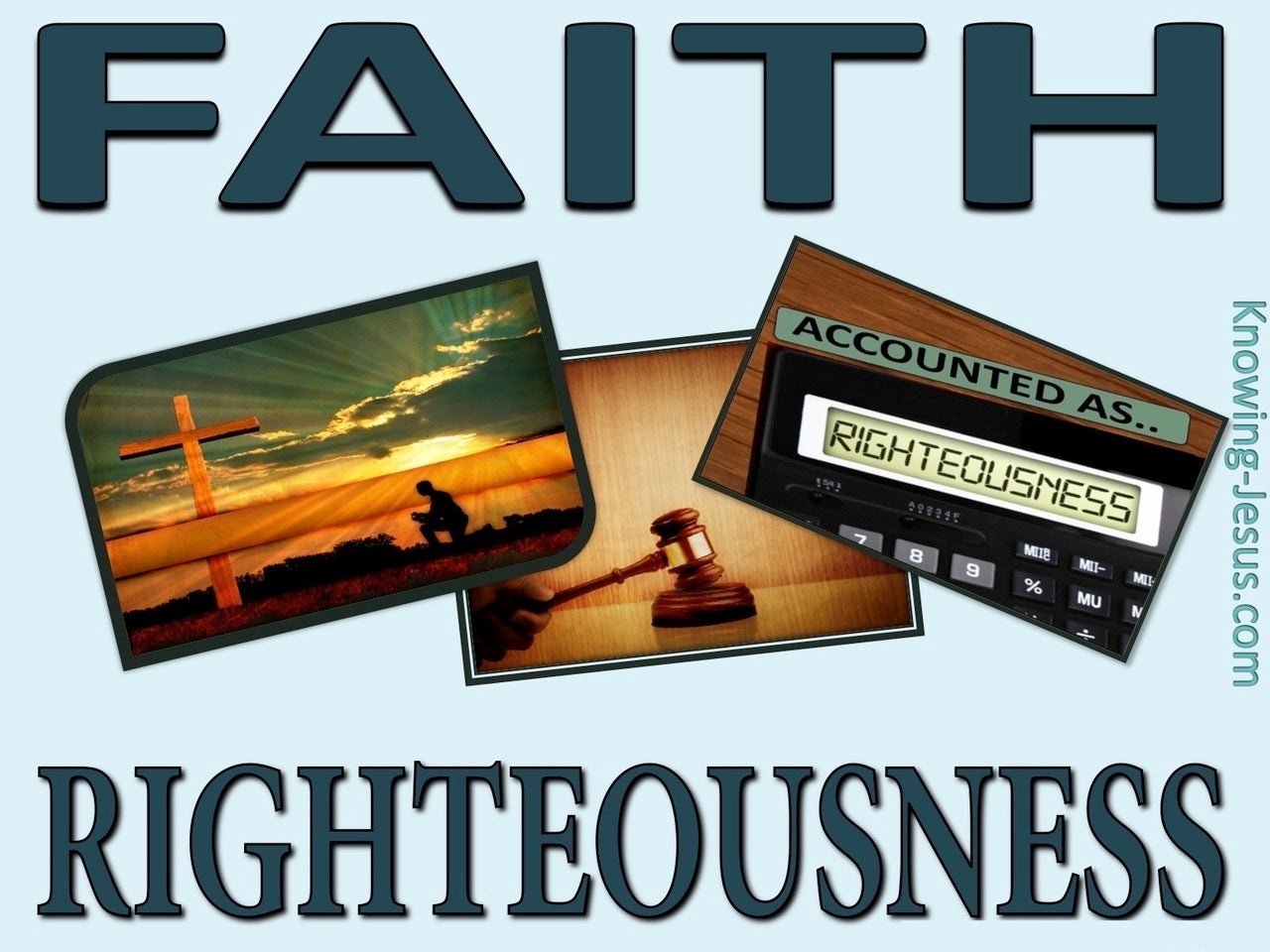 Romans 4:9 Faith Was Counted To Abraham As Righteousness (green)
