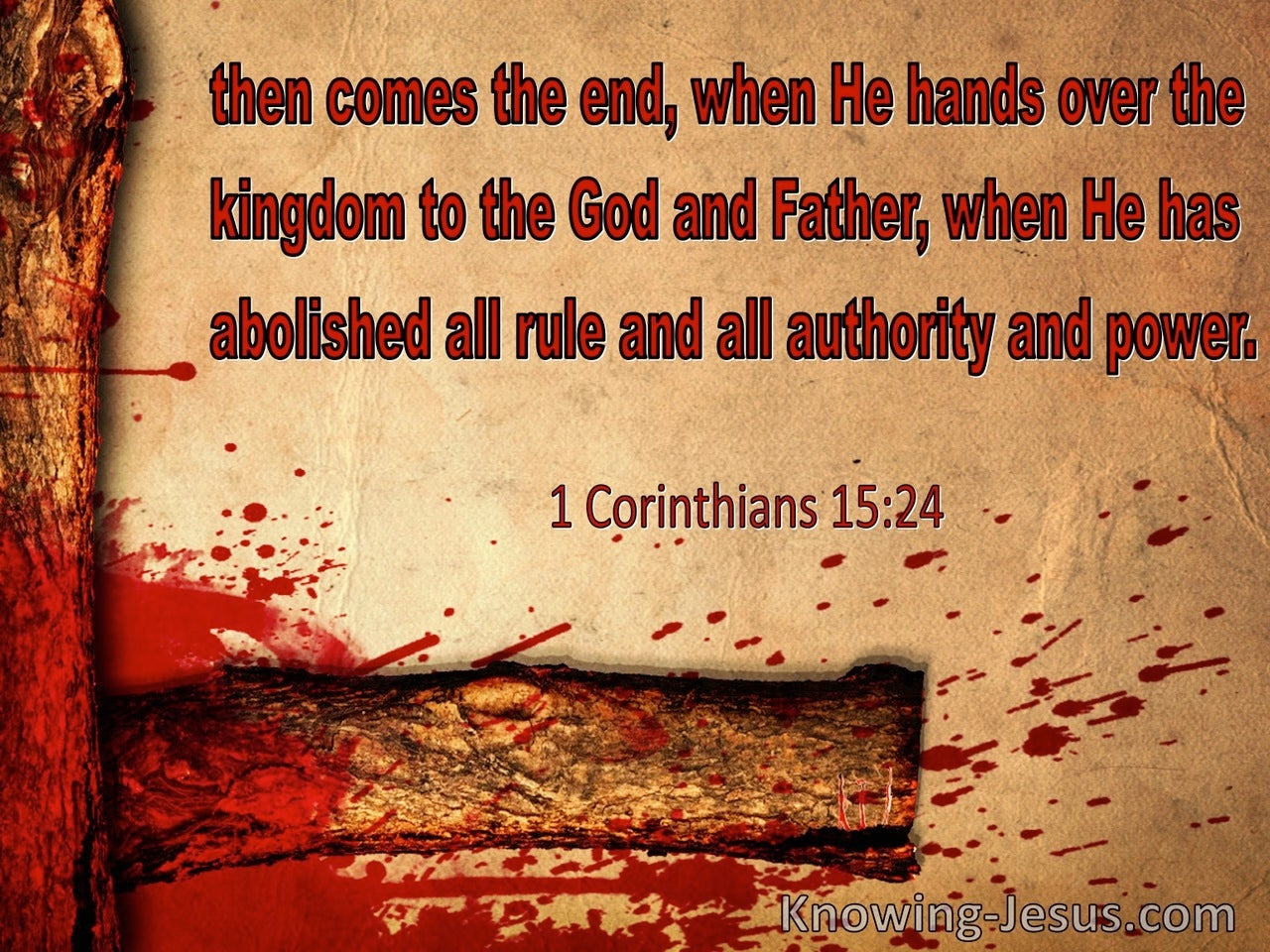 1 Corinthians 15:24 Then Comes The End (red)
