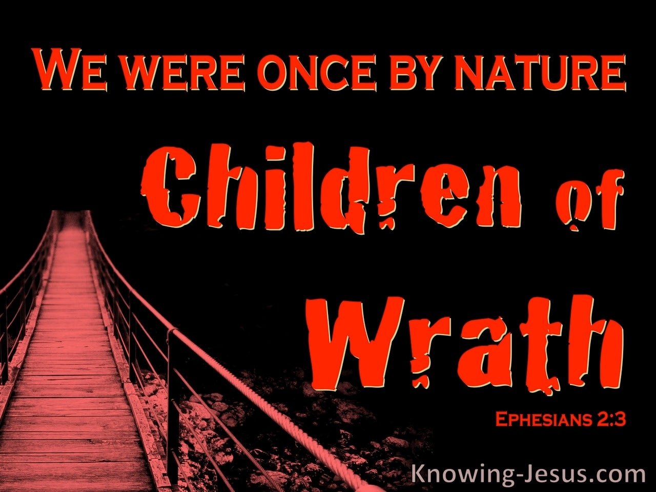 Ephesians 2:3 We Were Once Children Of Wrath (red)