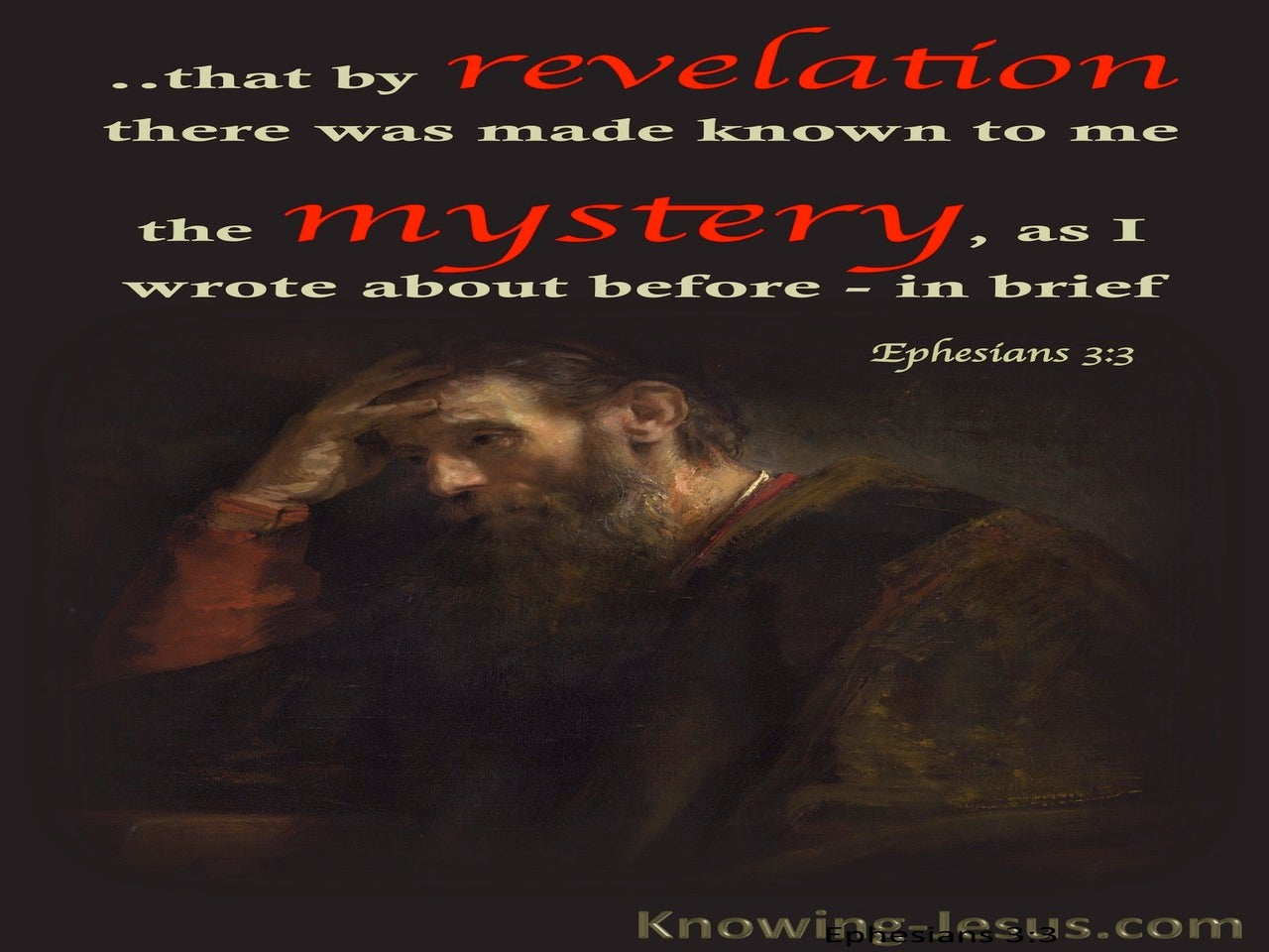 Ephesians 3:3 By Revelation Was Made Known The Mystery (red)