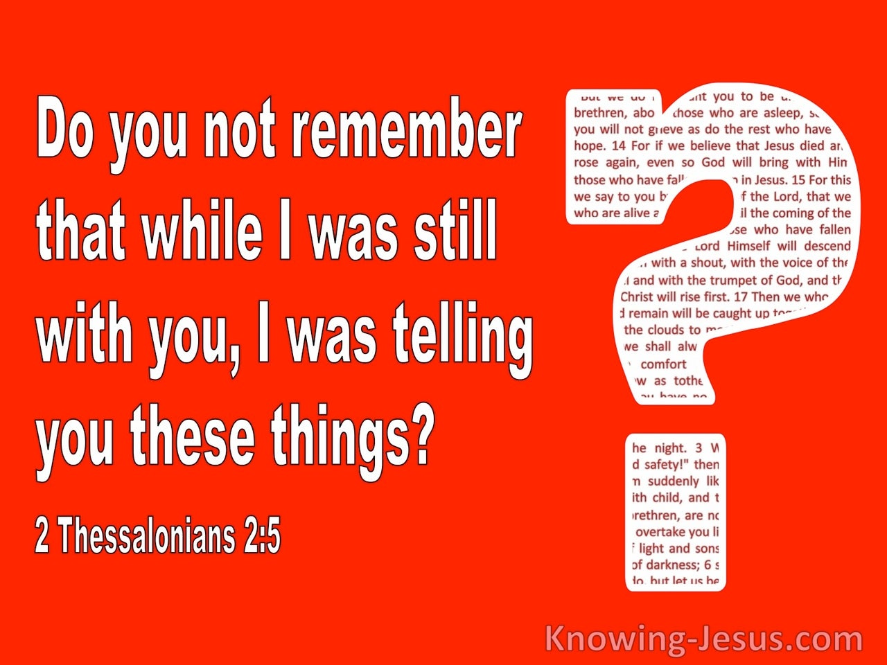 2 Thessalonians 2:5 Do You Not Remember I Told You These Things (red)