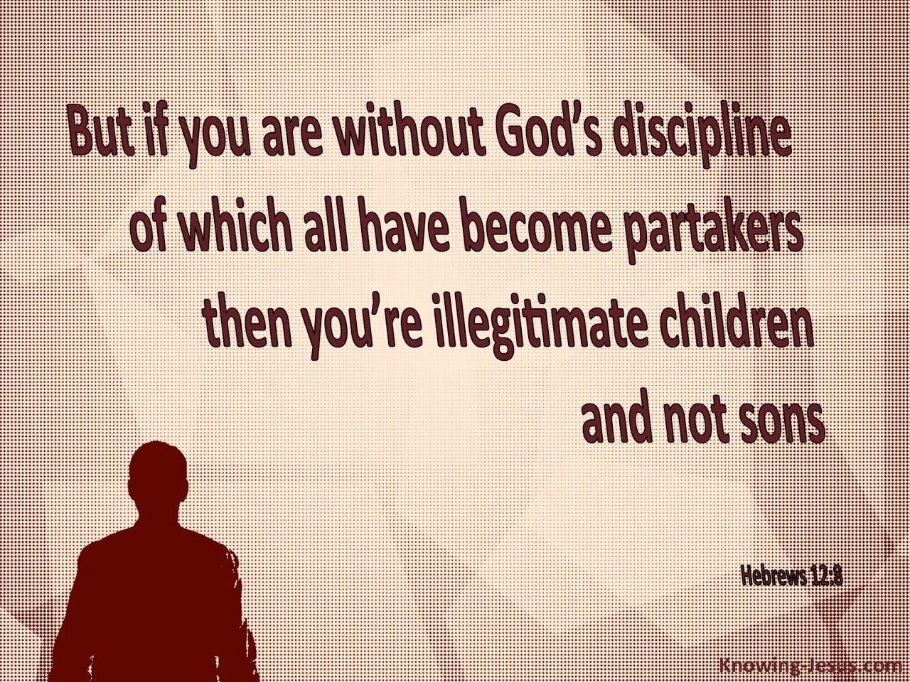 Hebrews 12:8 God Disciplines His Children (red)