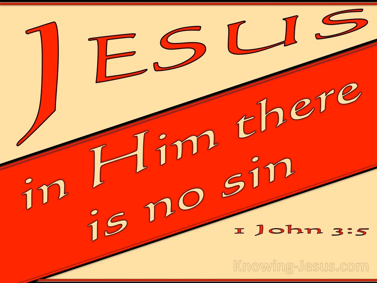 1 John 3:5 He Appeared To Take Away Sins (red)