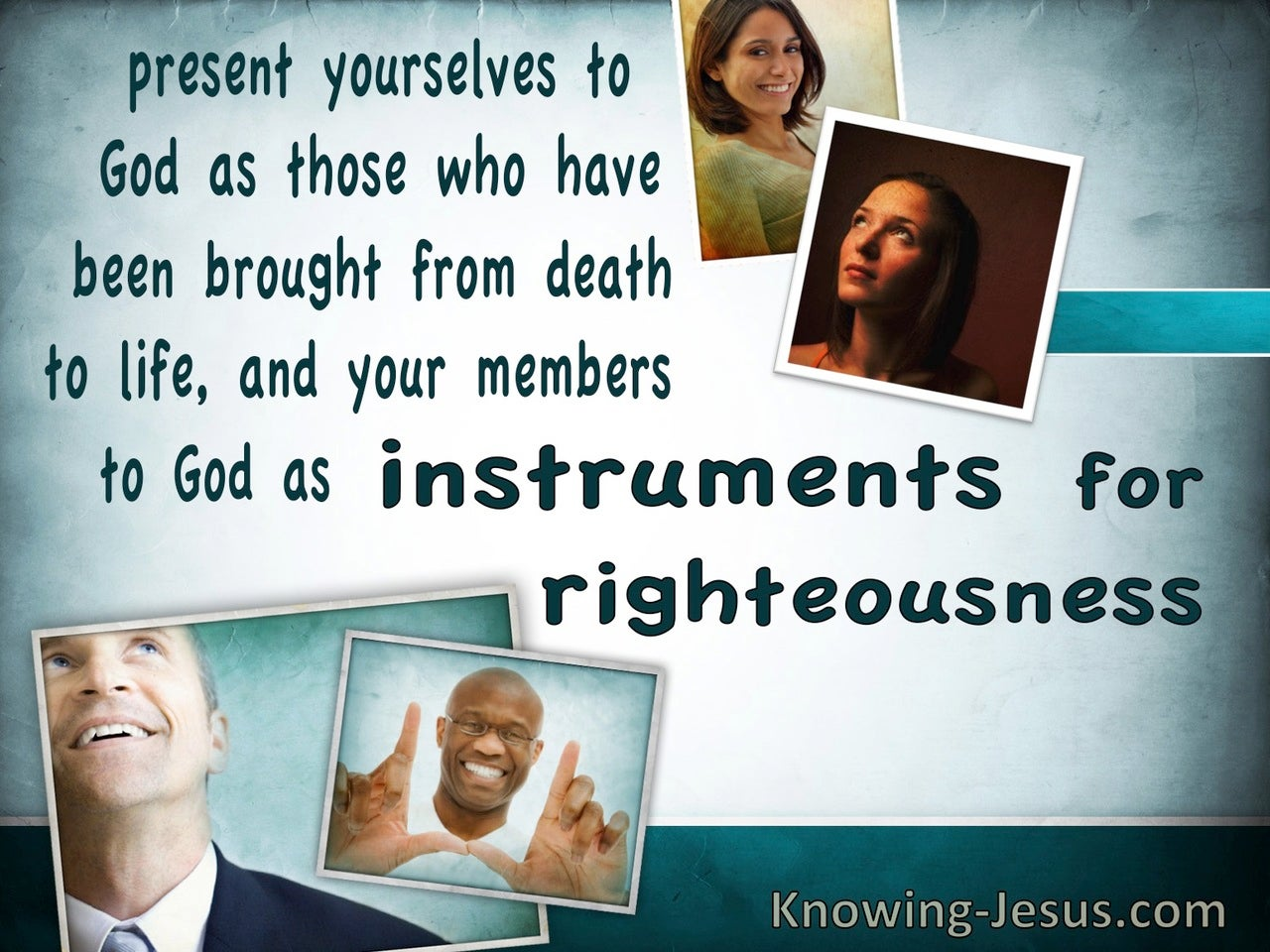 Romans 6:13 Instruments of Righteousness (devotional)12-21   (blue)