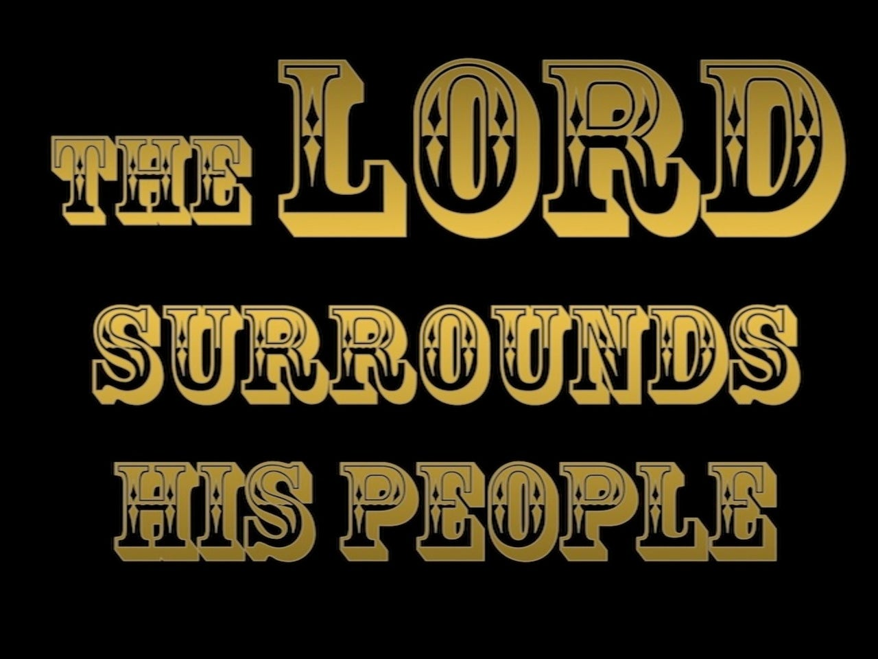 Psalm 125:2 The Lord Surrounds His People (black)