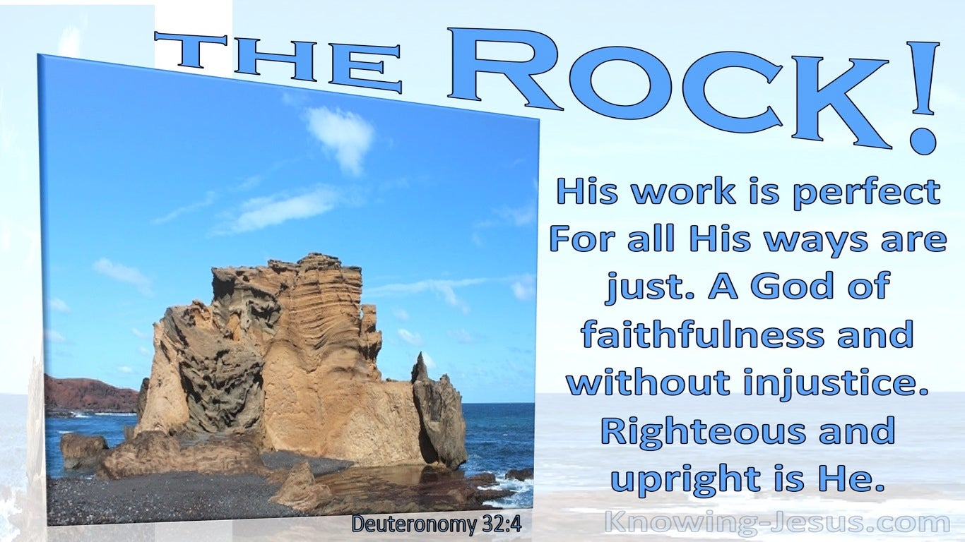 Deuteronomy 32:4 The Rock His Word Is Perfect (blue)