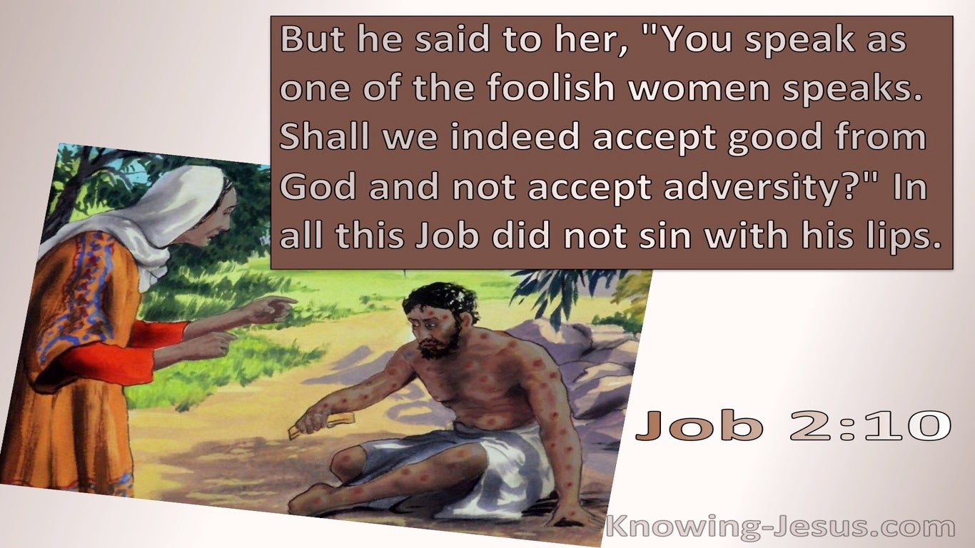Job 2:10  You Speak As A Foolish Woman (brown)