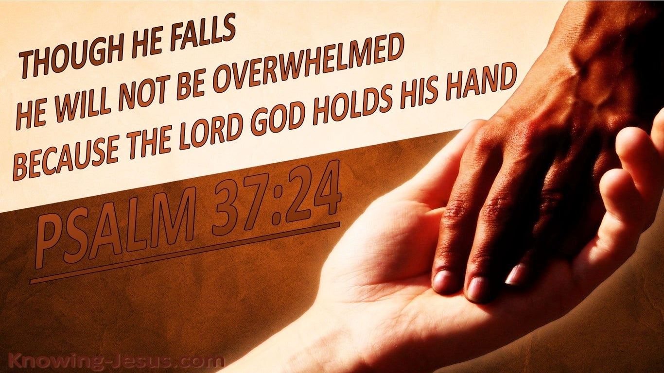 Psalm 37:24 God Holds His Hand (brown)