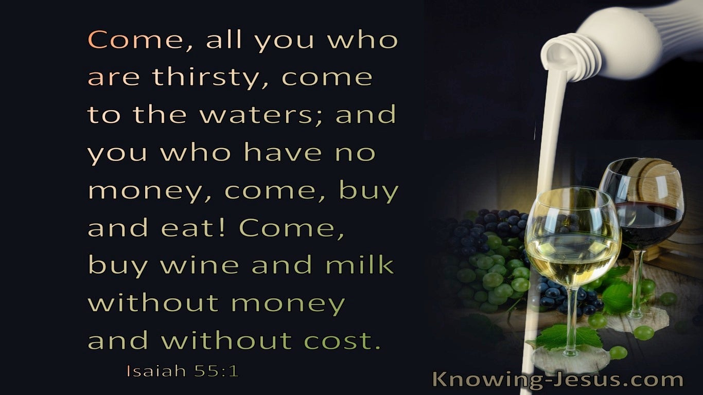 Isaiah 55:1 Come, All You Who Are Thirsty (brown)