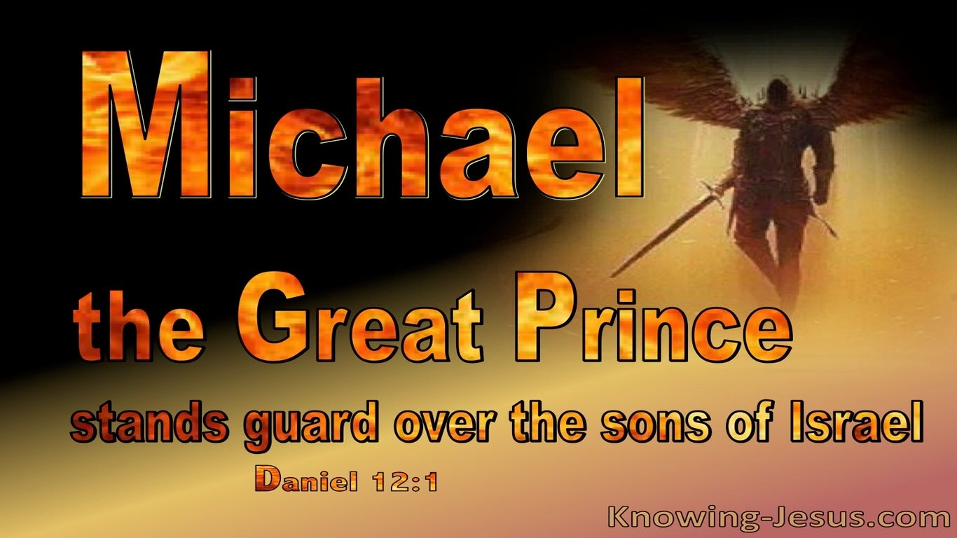 Daniel 12:1 Michael The Great Prince Of Israel (orange)