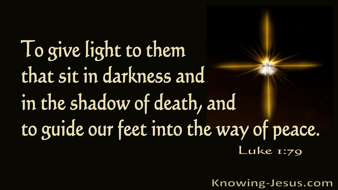 Luke 1:79 To Give Light To Then Who Sit In Darkness (brown)