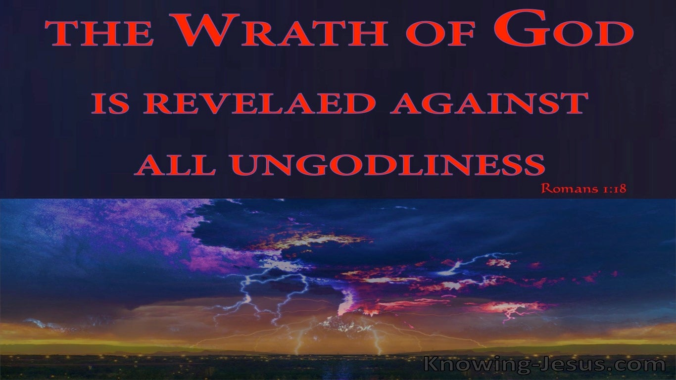 Romans 1:18 God's Wrath Revealed Against Unrighteousness (red)