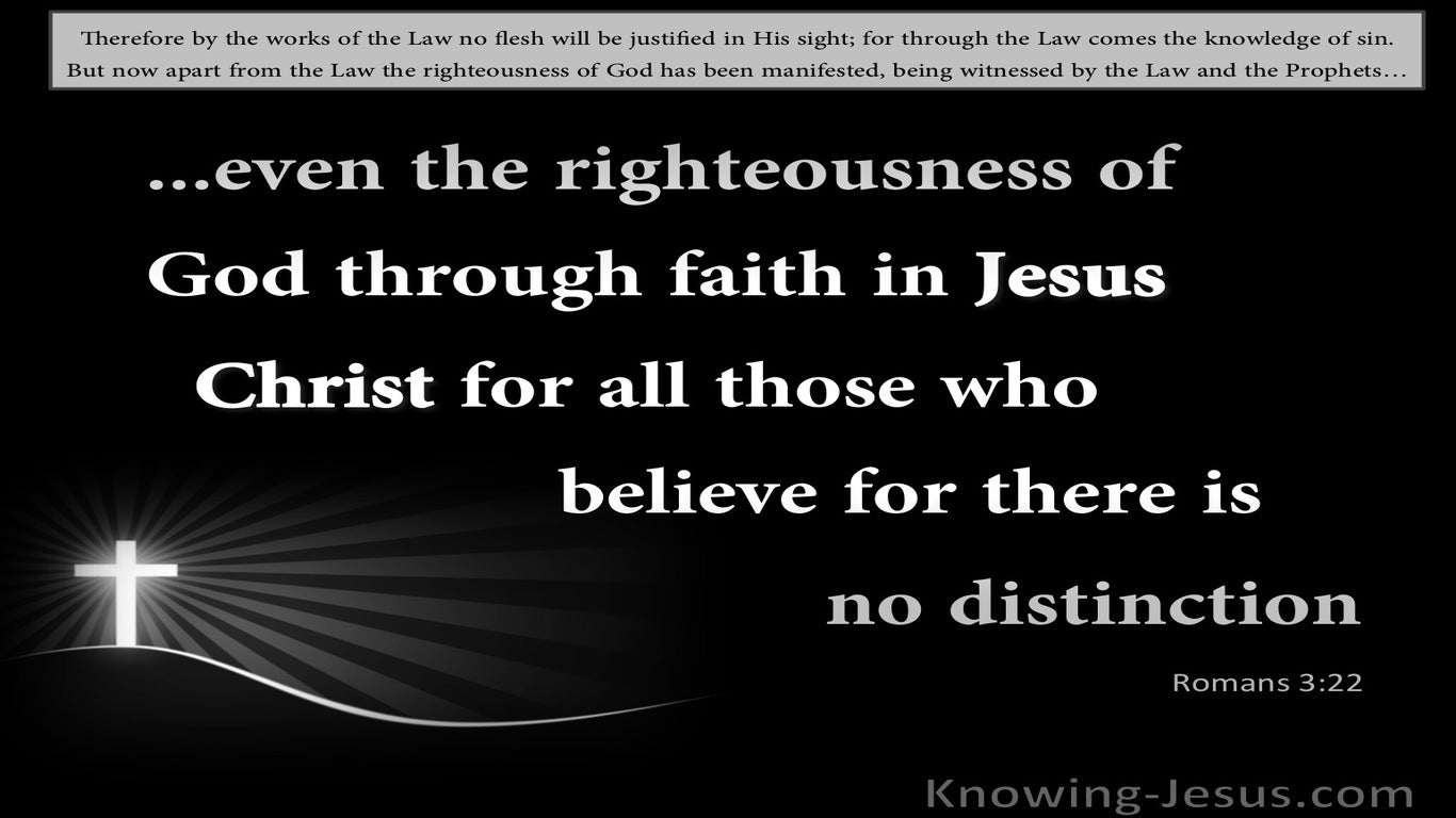 Romans 3:22 Righteousness By Faith In Jesus Christ (black)