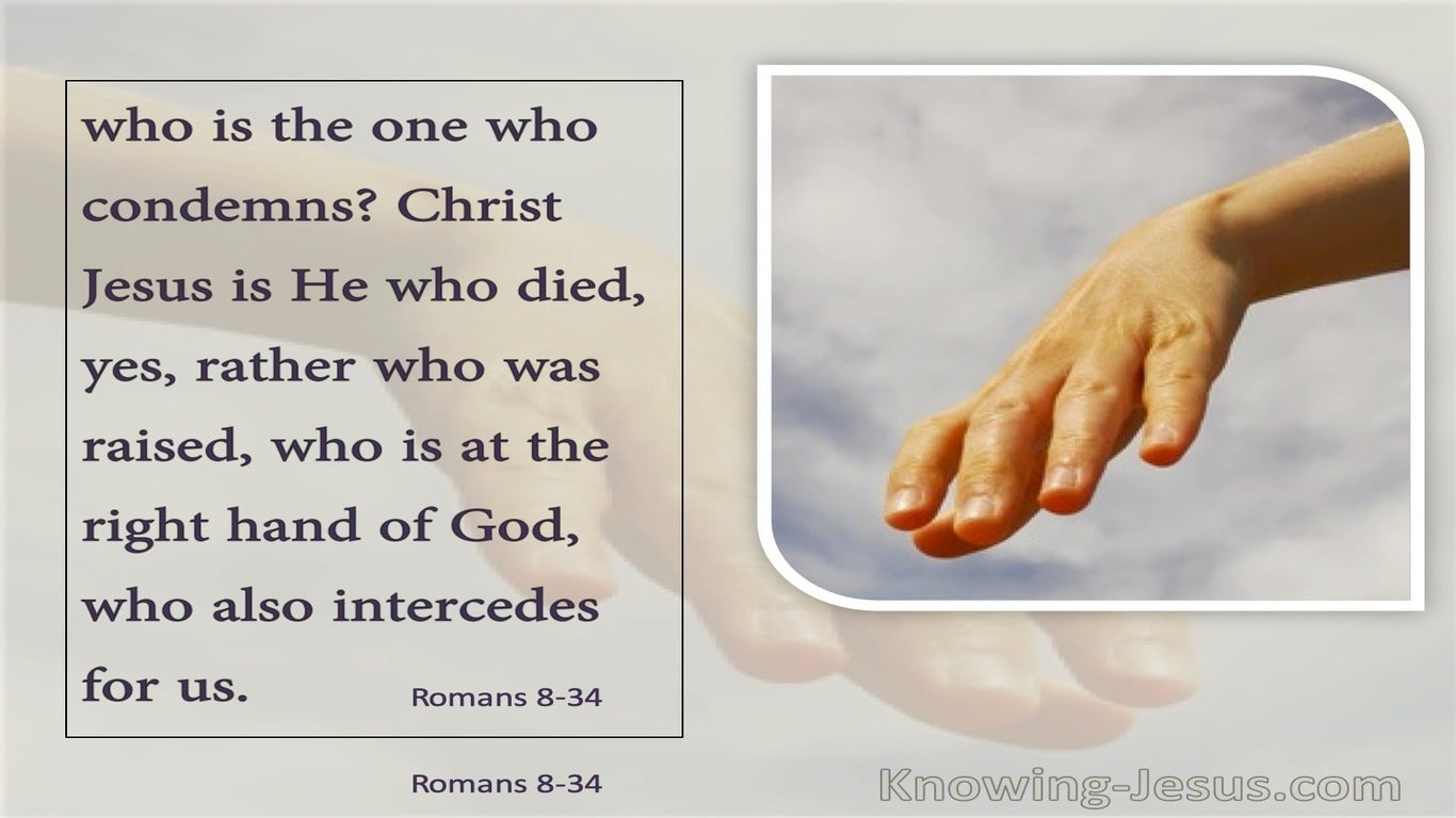 Romans 8:34  It Is Christ Who Also Maketh Intercession For Us (purple)