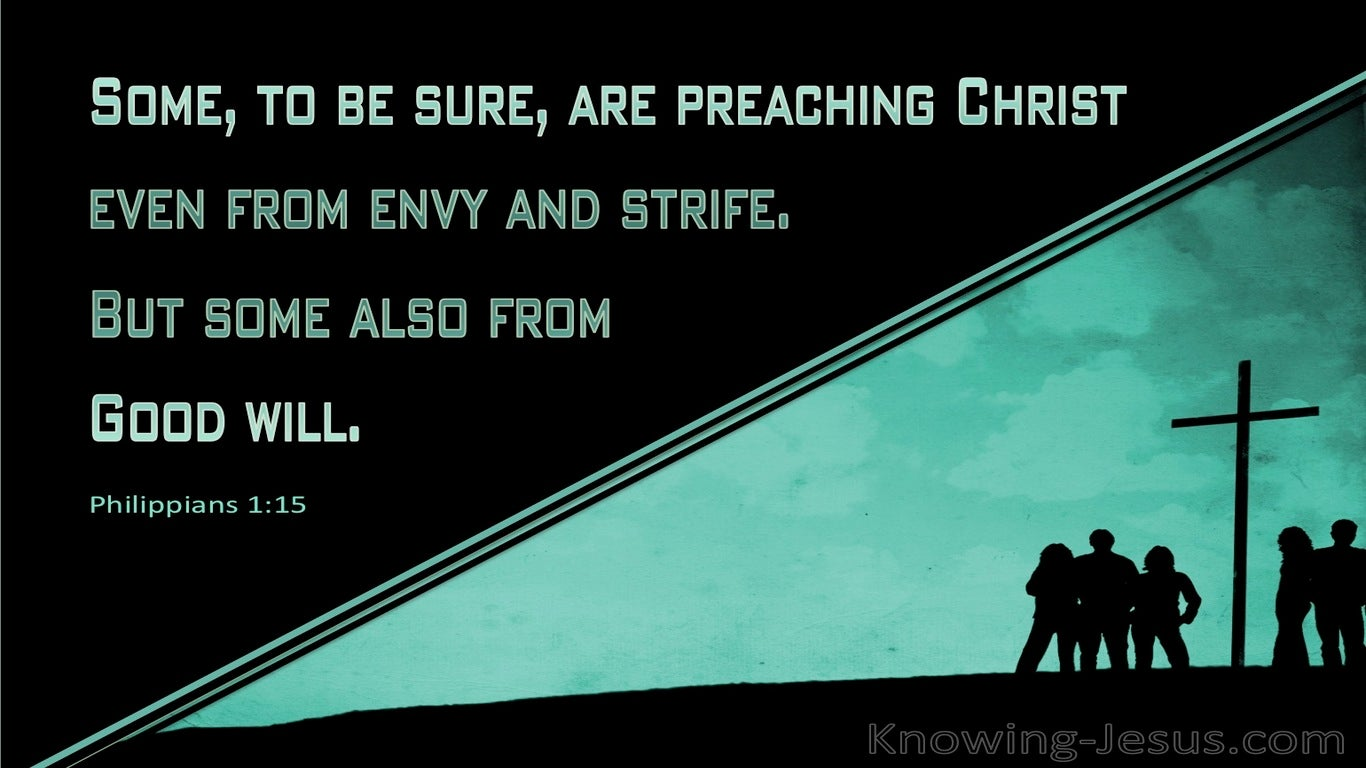 Philippians 1:15 Some Are Preaching Out Of Envy (green)