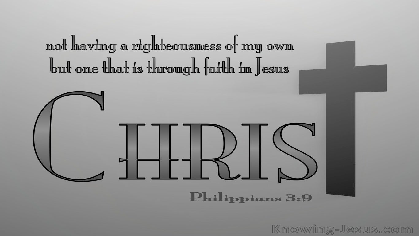 Philippians 3:9 Righteousness Of Christ (gray)