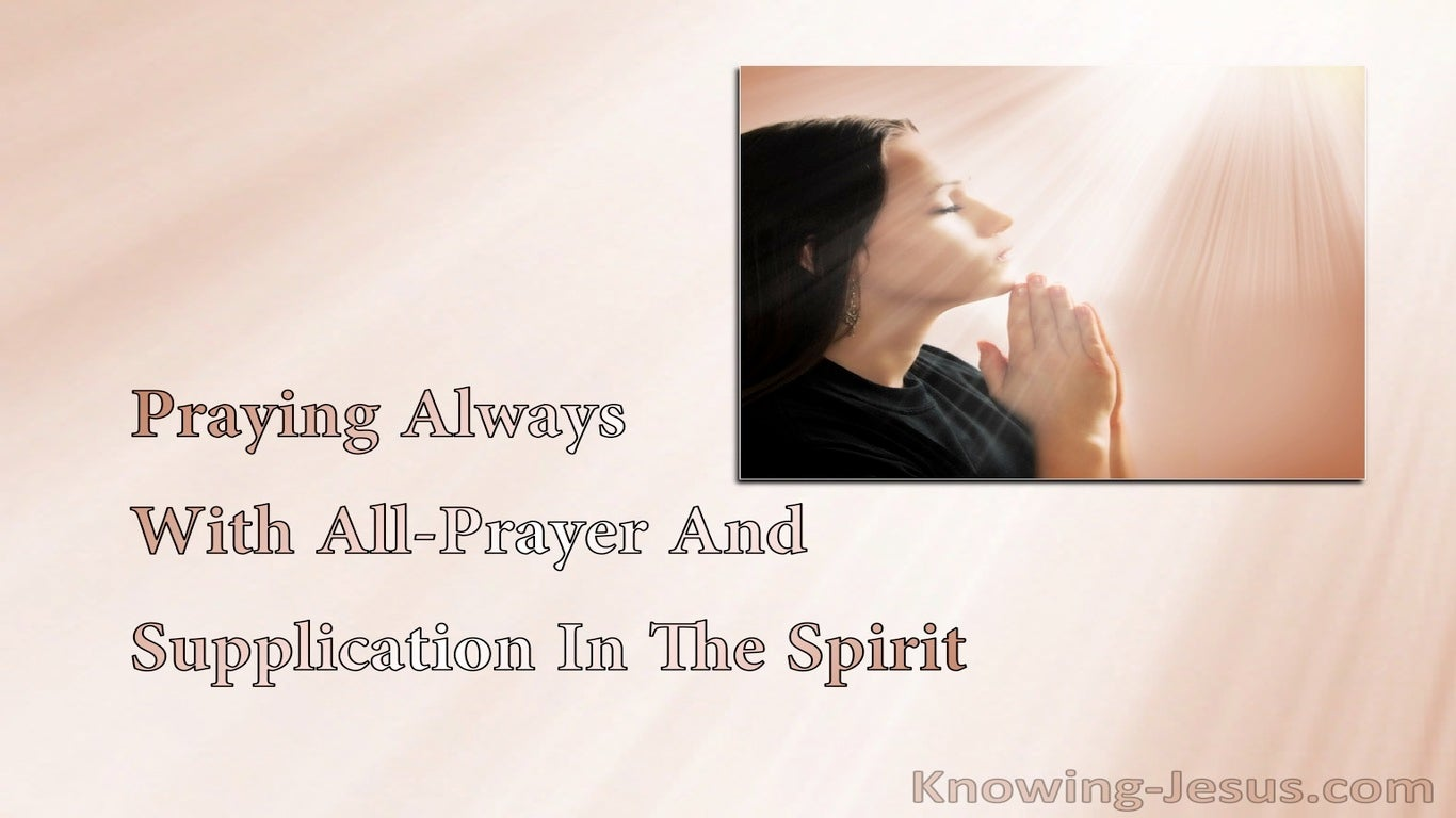 Ephesians 6:18 Praying Always With All-Prayer And Supplication In The Spirit (pink)