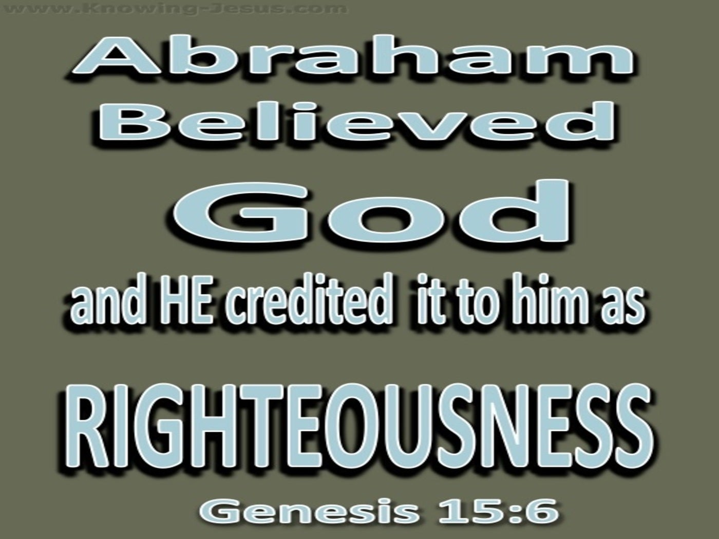 Genesis 15:6 Abraham Believed God (sage)