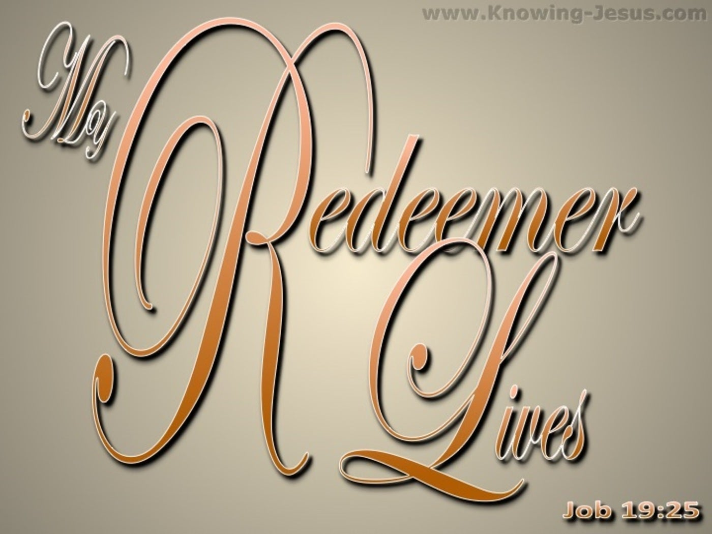 Job 19:25 My Redeemer Lives (beige)