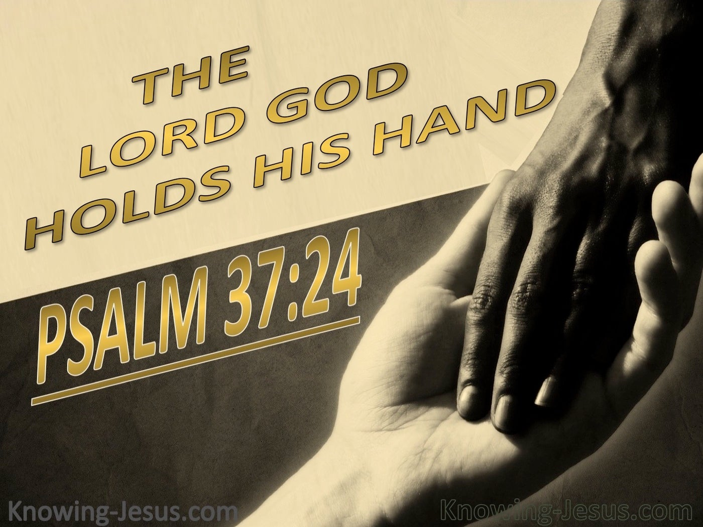 Psalm 37:24 God Holds His Hand (gold)