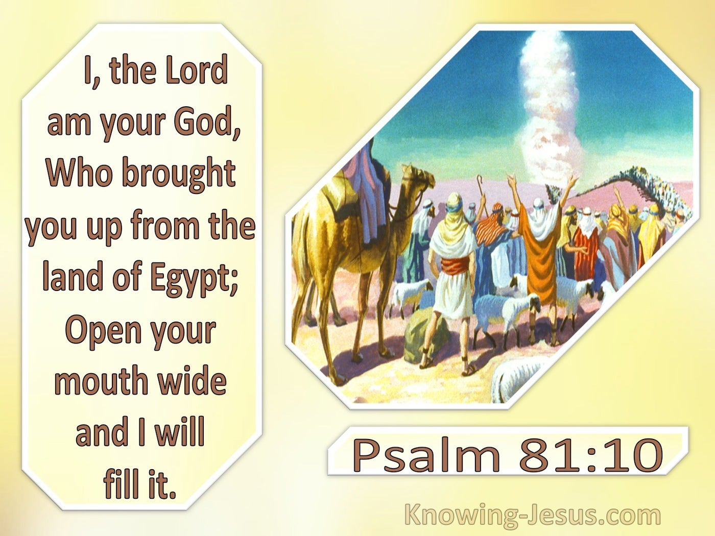 Psalm 81:10 Open Your Mouth And I Will Fill It (yellow)