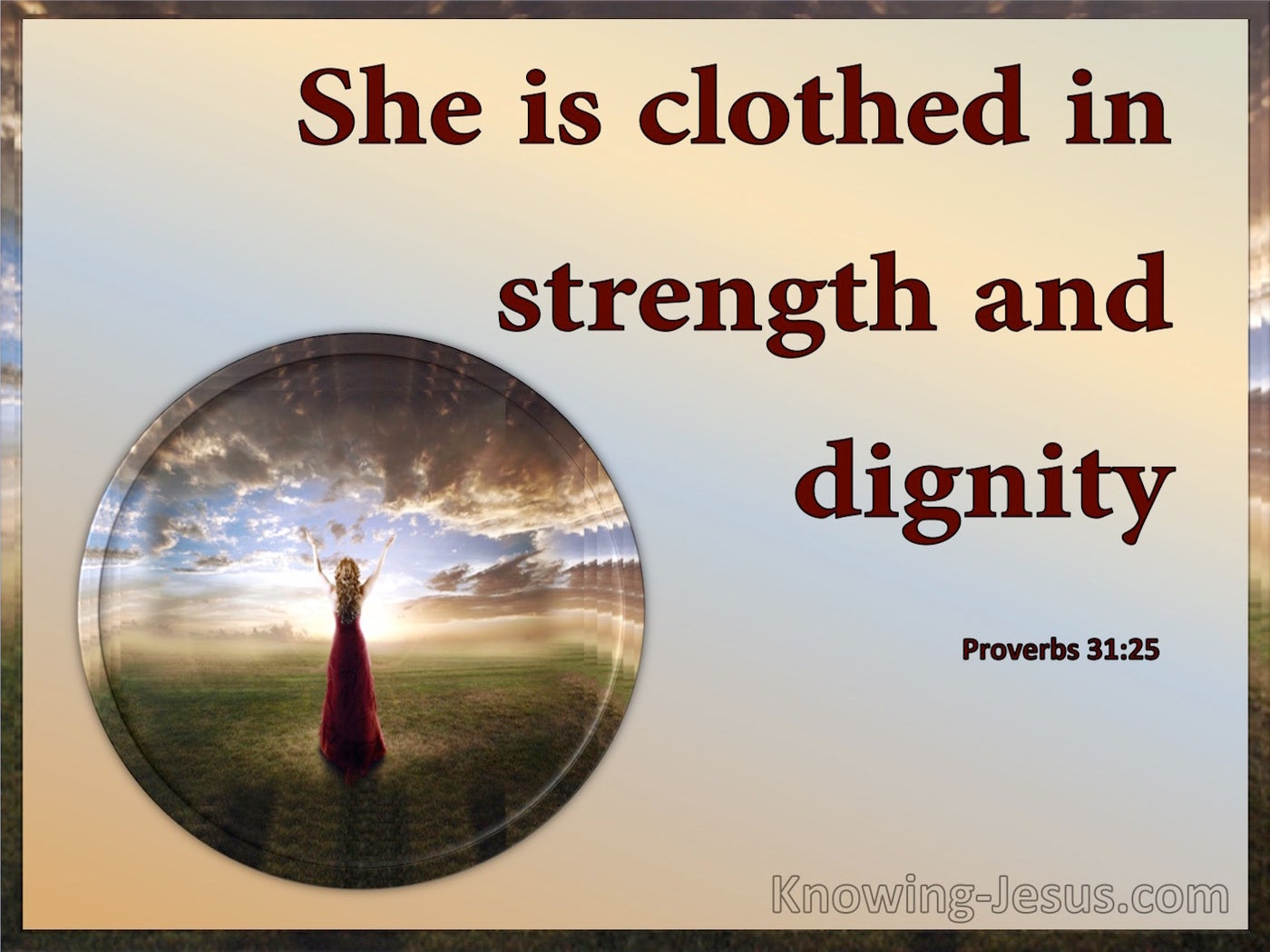 Proverbs 31:25 Strength And Honour Are Her Clothing (beige)