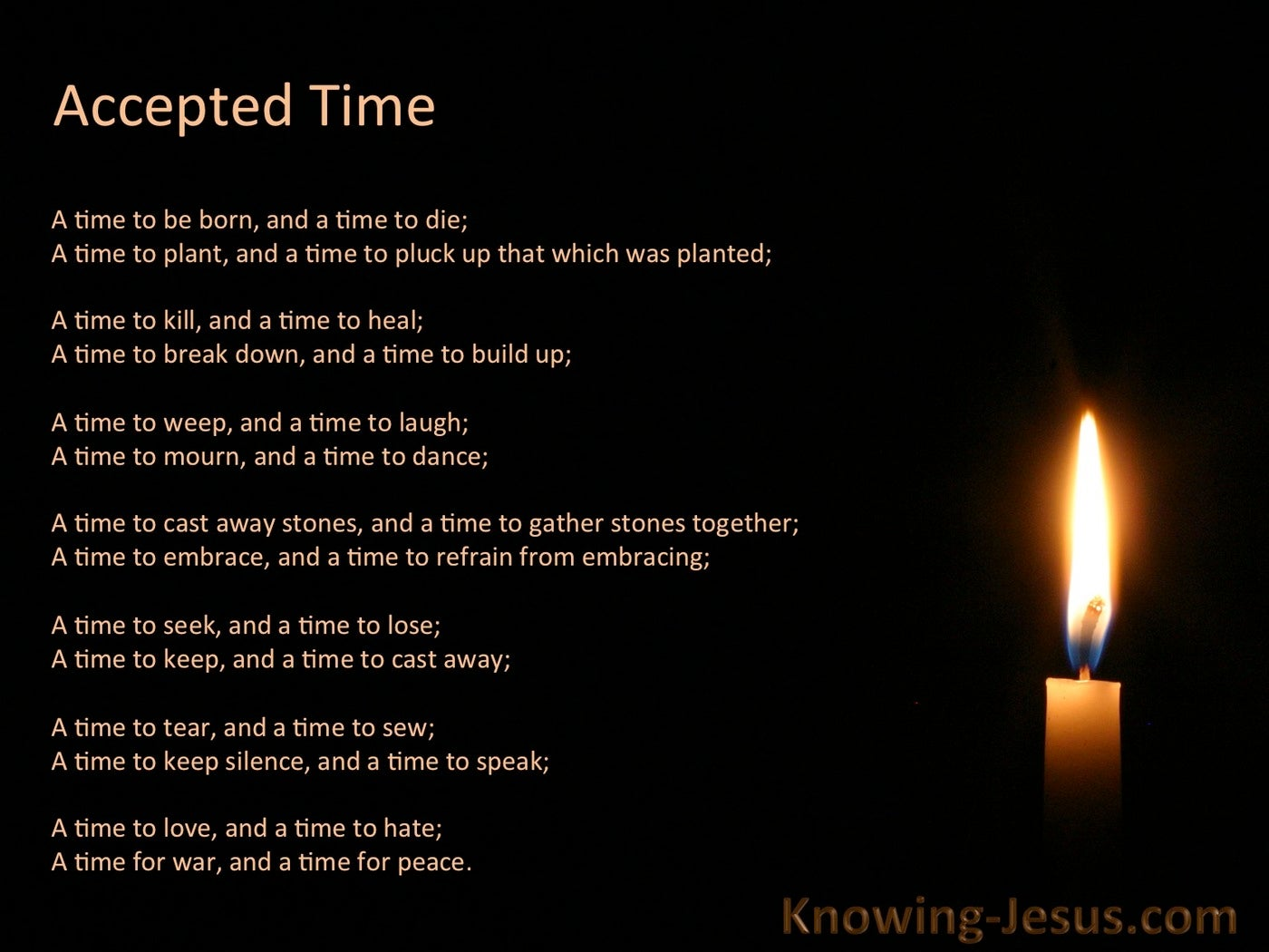 Ecclesiastes 3:2 Today The Accepted Time (devotional)04:01 (black)