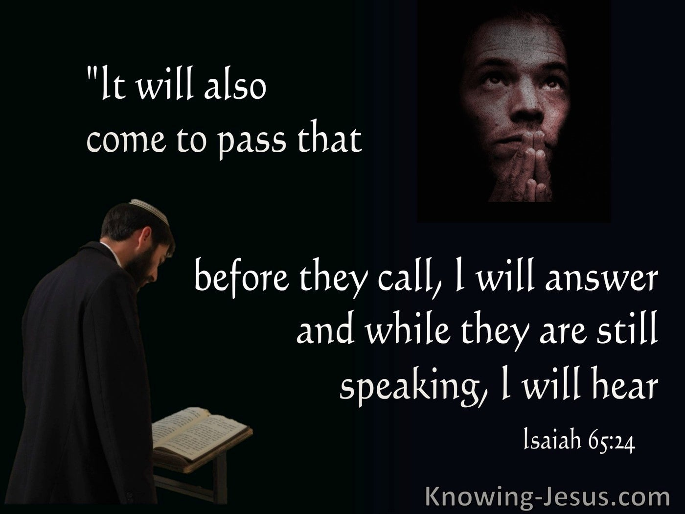 Isaiah 65:24 Before They Call I WIll Answer (black)