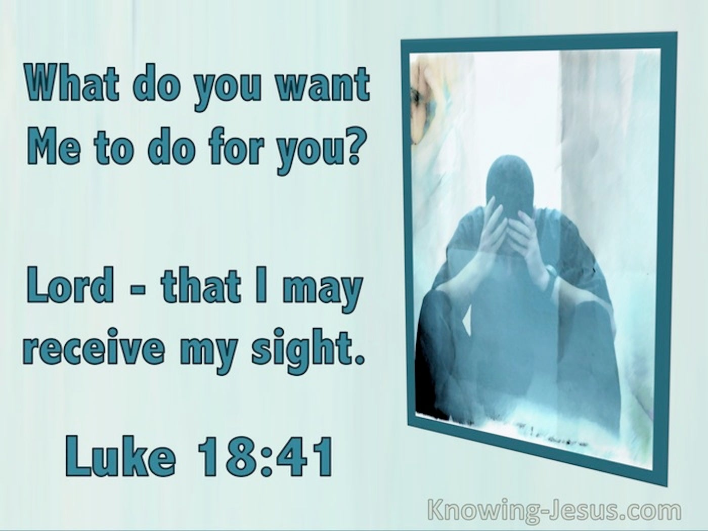 Luke 18:41 What Do You Want Me To Do (utmost)02:29