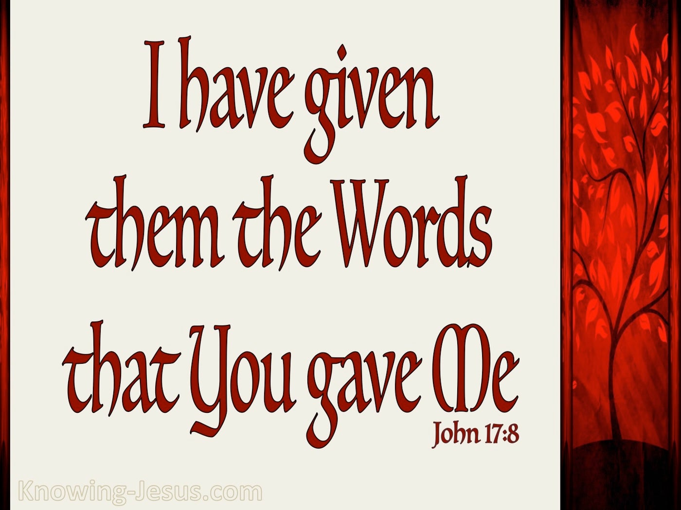 John 17:8 They Have Received Your Words (beige)