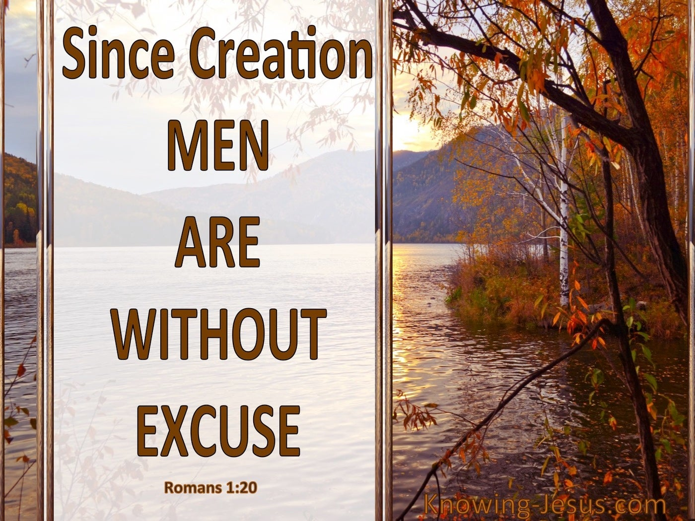 Romans 1:20 Men Are Without Excuse (white)