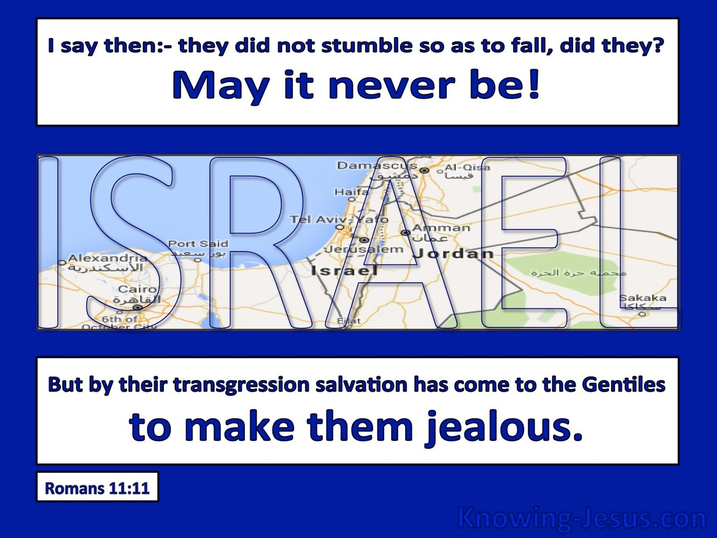 Romans 11:11 Israel Did Not Stumble So As To Fall (blue)