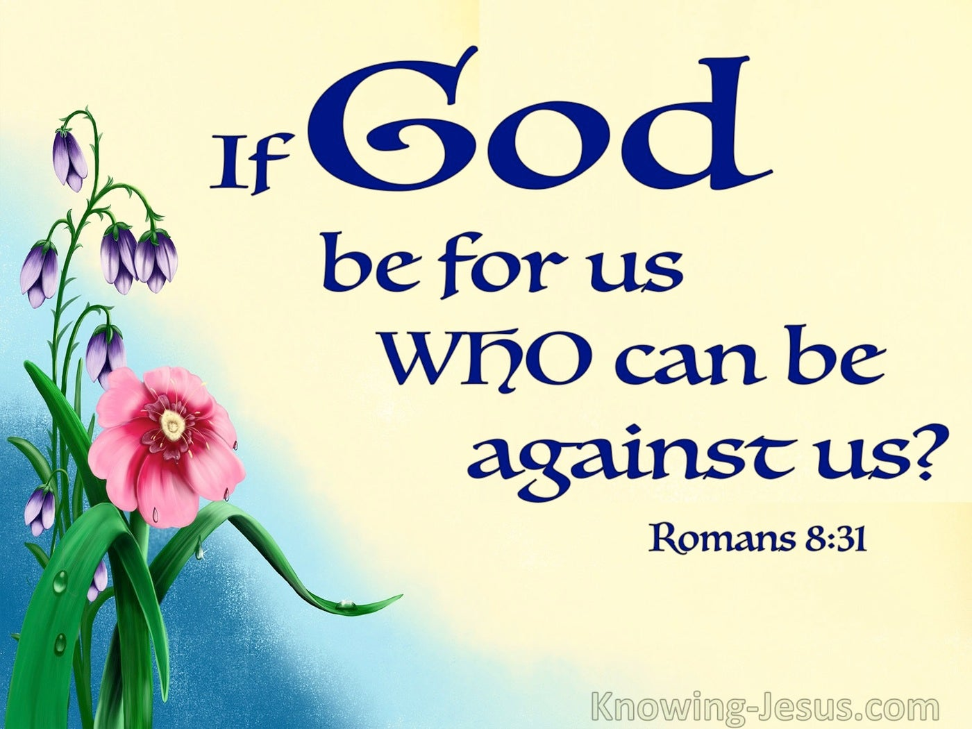 Romans 8:31 If God Be For Us Who Can Be Against Us (blue)