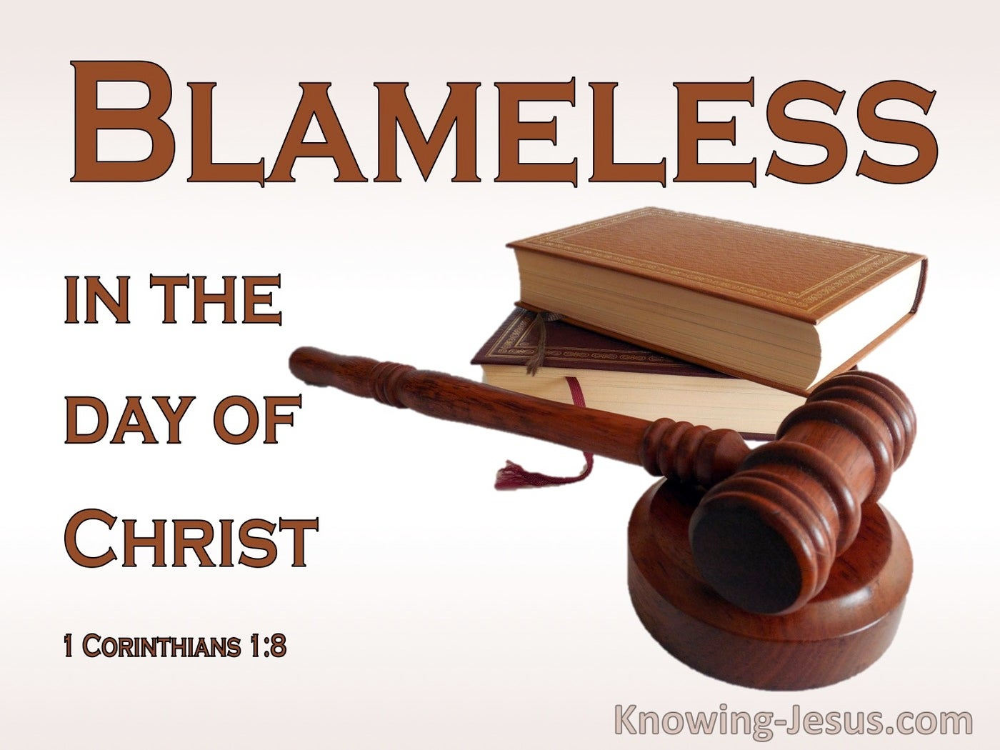 1 Corinthians 1:8 Blameless In The Day Of Christ 1:8 (white)