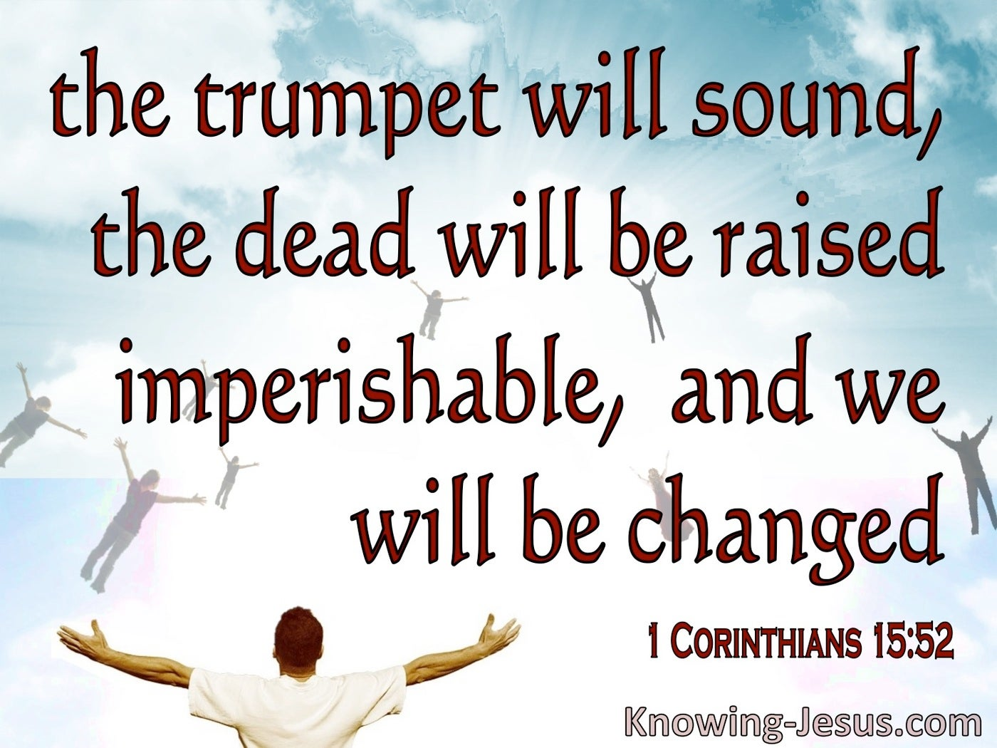 1 Corinthians 15:52 The Trumpet Will Sound The Dead Raise Imperishable (red)