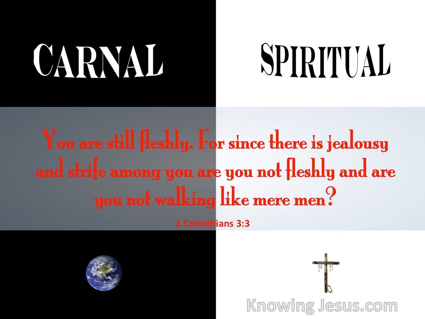 1 Corinthians 3:3 Are You Not Still Carnal (red)