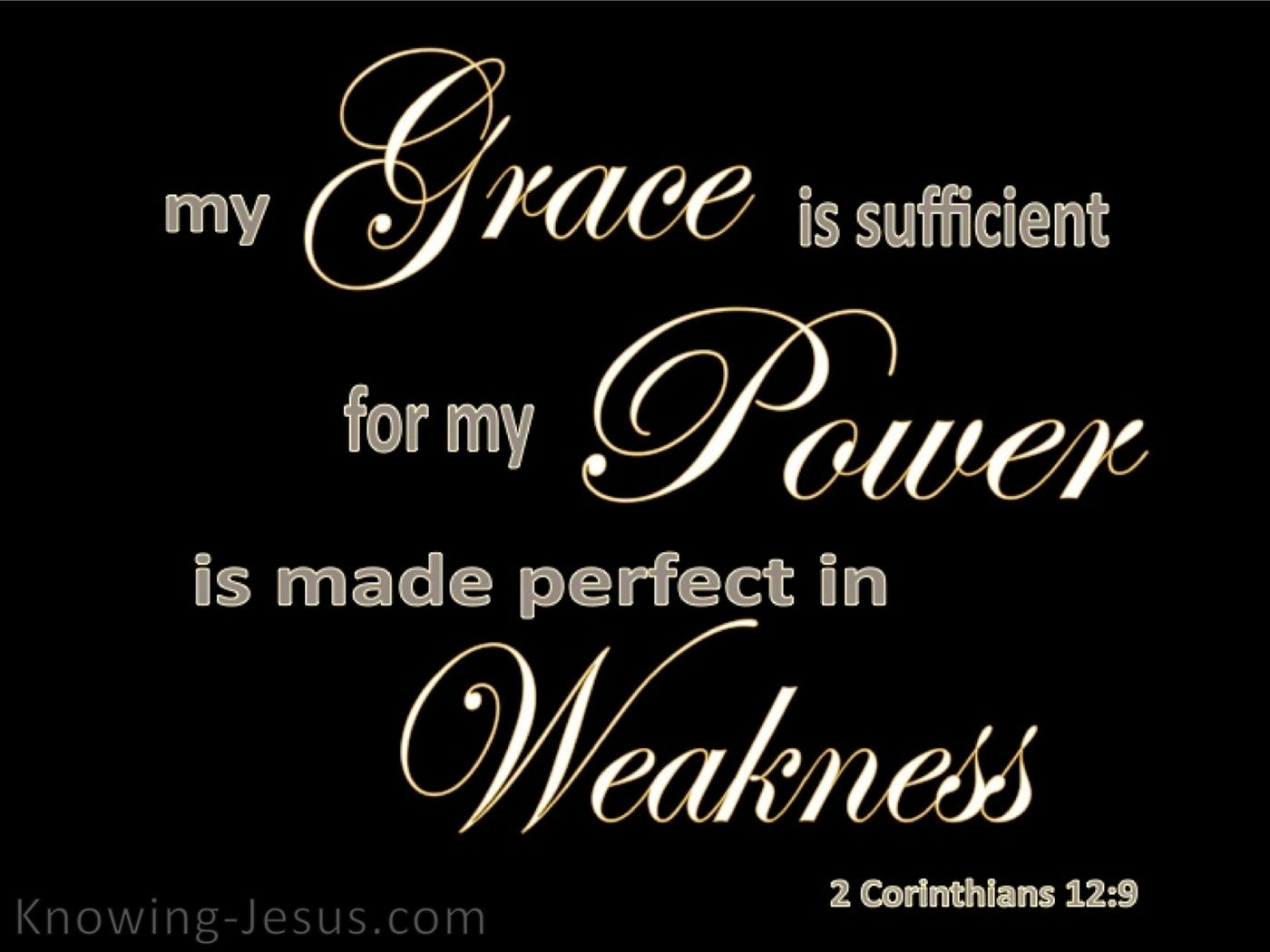 2 Corinthians 12:9 My My Grace Is Sufficient (black)