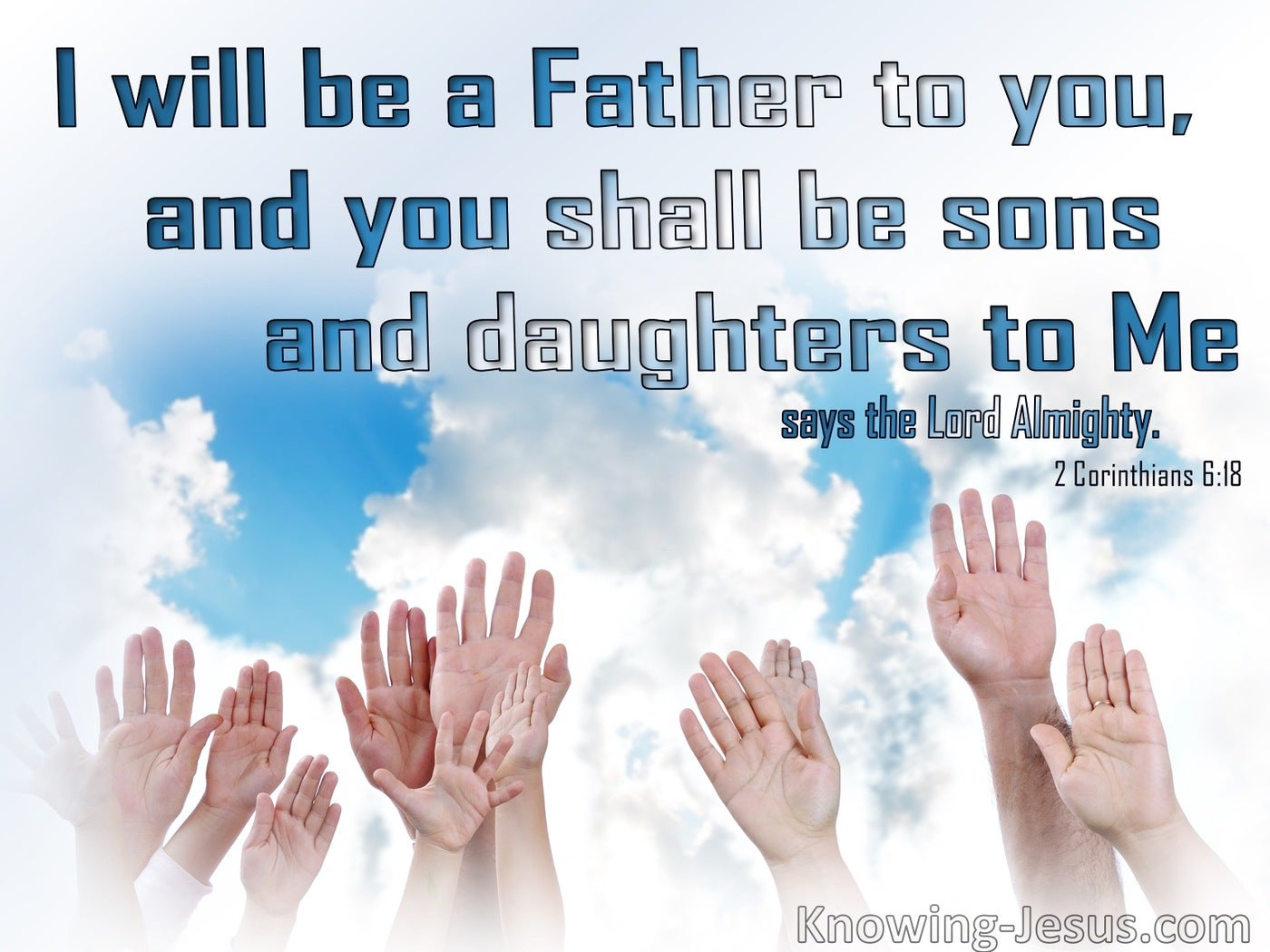 2 Corinthians 6:18 You Shall Be Sons And Daughters (blue)