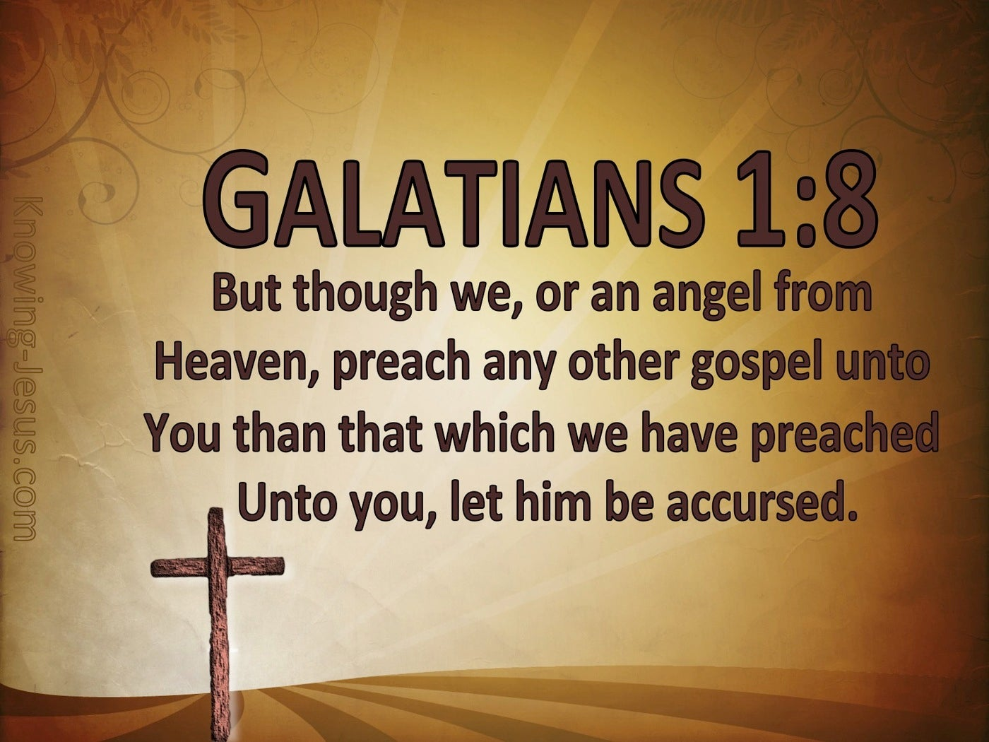 Galatians 1:8 No Other Gospel (brown)