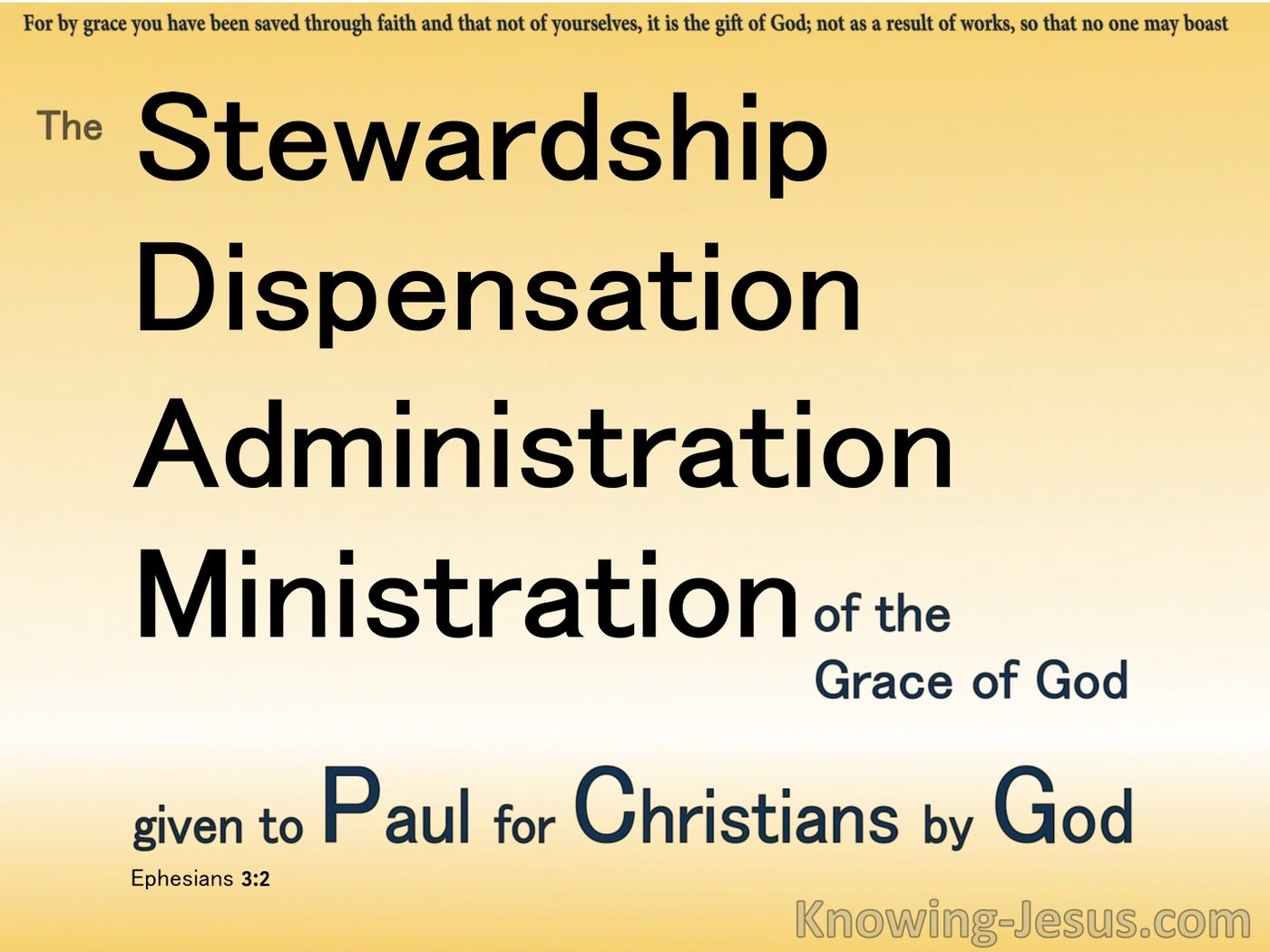 Ephesians 3:2 The Stewardship Of Gods Grace (yellow)