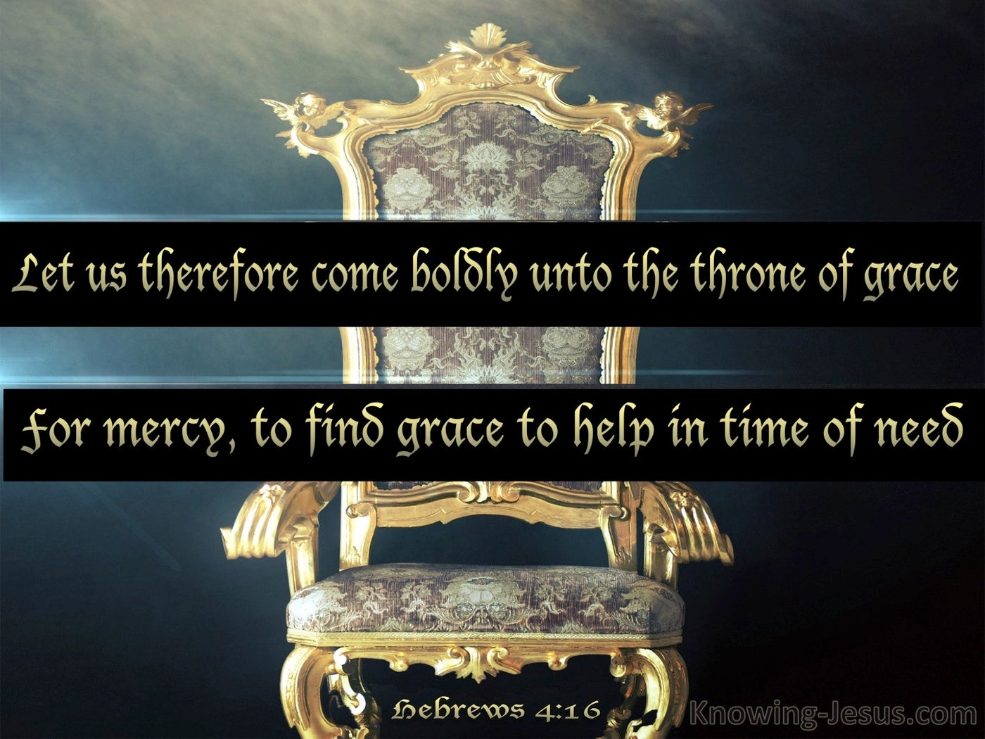 Hebrews 4:16 Come Boldly To The Throne Of Grace (black)