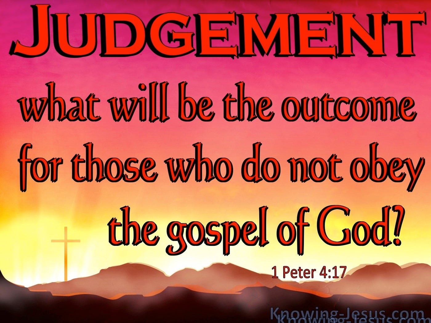 1 Peter  4-17 Time For Judgement To Begin At The Household Of God (red)