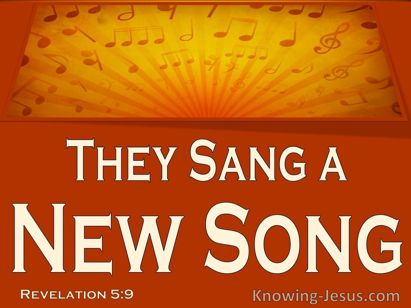 Revelation 5:9 They Sang A New Song (yellow)