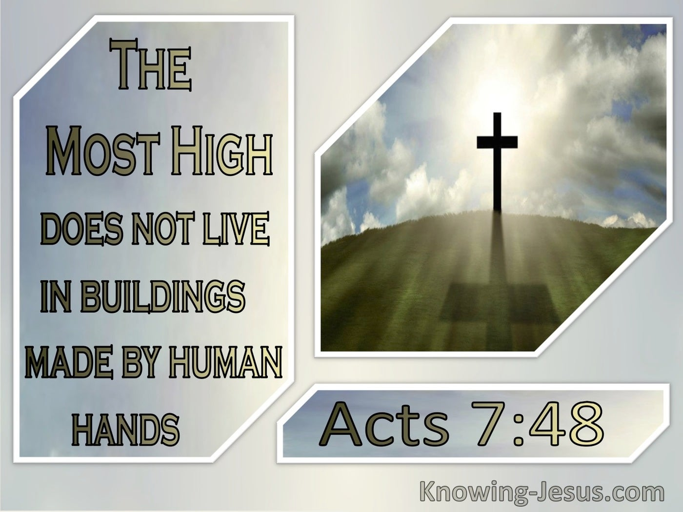 Acts 7:48 The Most High Does Not Live In Buildings Made By Human Hands (windows)09:04